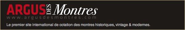 L'Argus des Montres - Un nouveau service de cotation, de conseil et de vente de vos pièces horlogères.