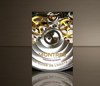 Montres - Guide de l'amateur (édition 2010)