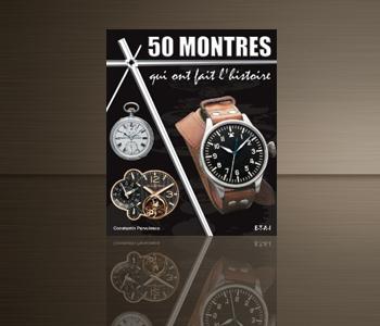 50 montres qui on fait l'histoire