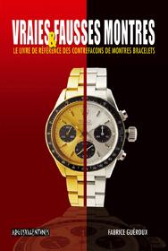 """<br>Fabrice Guéroux auteur de ''Vraies et fausses montres""""<br>Le livre de référence des contrefaçons de montres de haute horlogerie."""