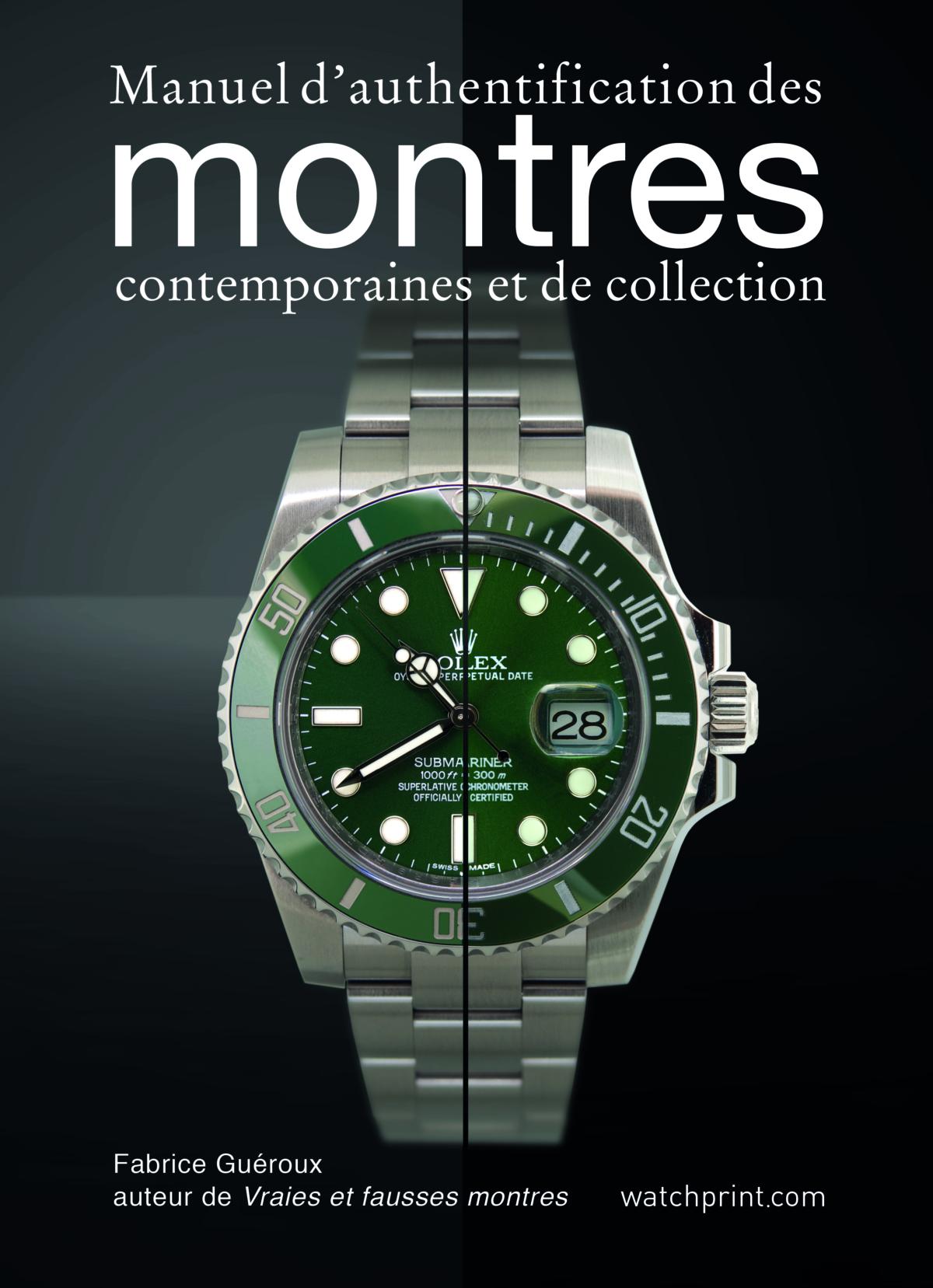 Un livre pour protéger le consommateur contre les fausses Rolex, Audemars Piguet, Patek Philippe et autres grandes marques horlogères