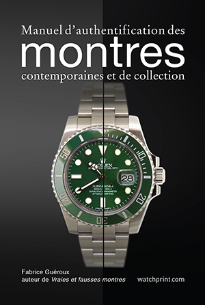 Real and Fake Watches New Book by Fabrice Gueroux - French and English Press Release