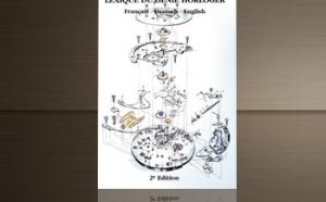 Lexique du génie horloger - Glossary of Watchmaking Genius