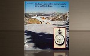 Horlogers et montres exceptionnels de la Vallée de Joux - VOL. 2