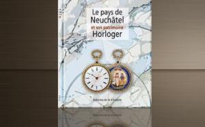 Le pays de Neuchâtel et son patrimoine horloger
