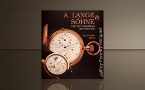 A. Lange und Söhne, the Watchmakers of Dresden